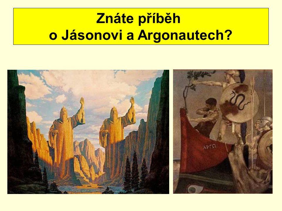 Znáte příběh o Jásonovi a Argonautech?
