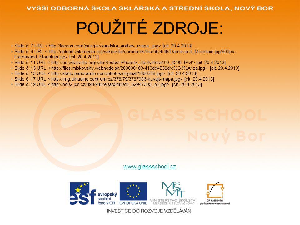 POUŽITÉ ZDROJE: www.glassschool.cz Slide č. 7 URL [cit.