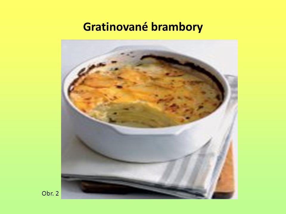 Gratinované brambory Obr. 2