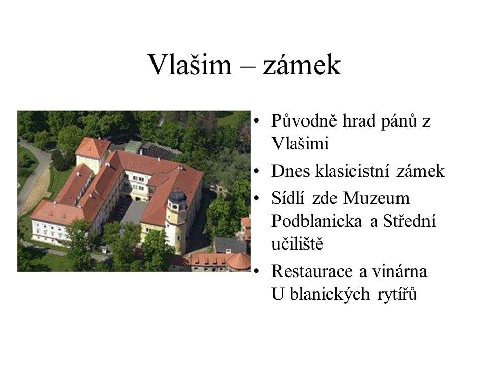 Vlašim – zámecký park Byl vytvořen kolem řeky Blanice na konci 18.
