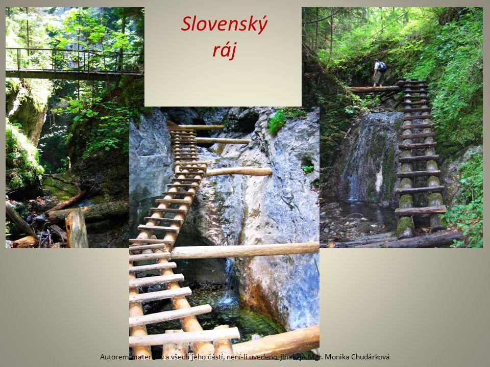 Slovenský ráj Autorem materiálu a všech jeho částí, není-li uvedeno jinak, je Mgr.