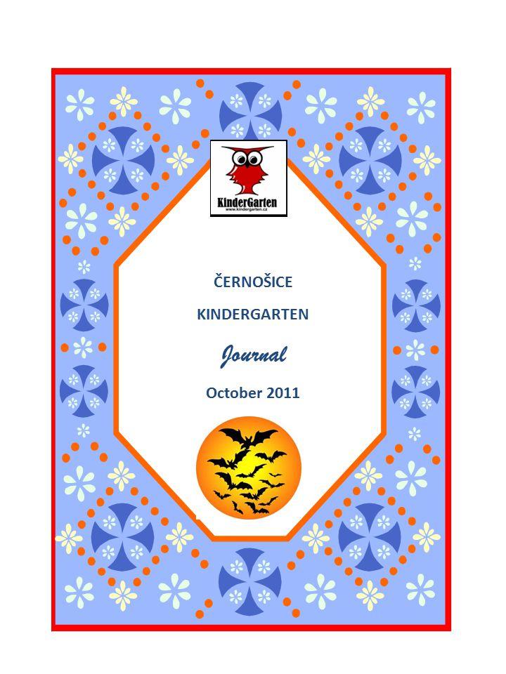 ČERNOŠICE KINDERGARTEN Journal October 2011