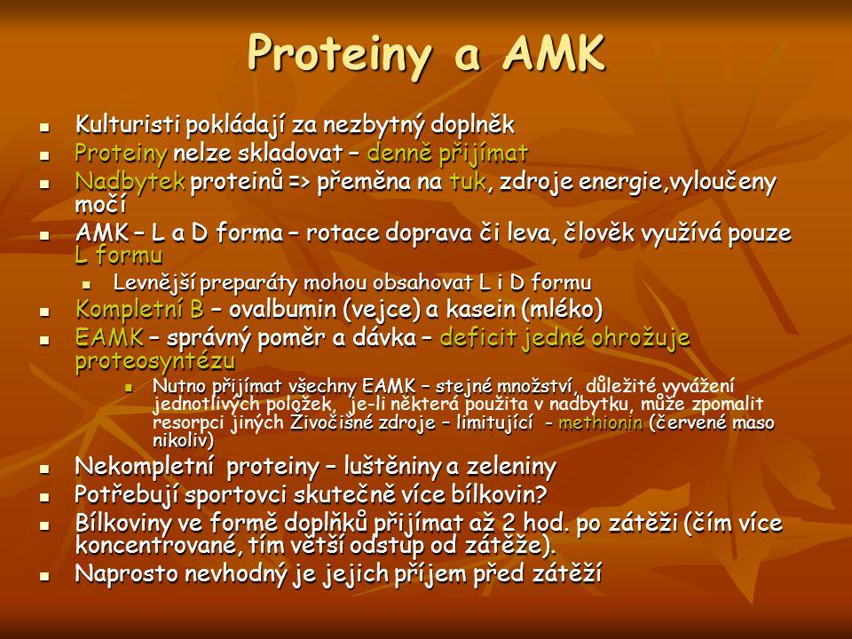 Proteiny a AMK Kulturisti pokládají za nezbytný doplněk Kulturisti pokládají za nezbytný doplněk Proteiny nelze skladovat – denně přijímat Proteiny ne
