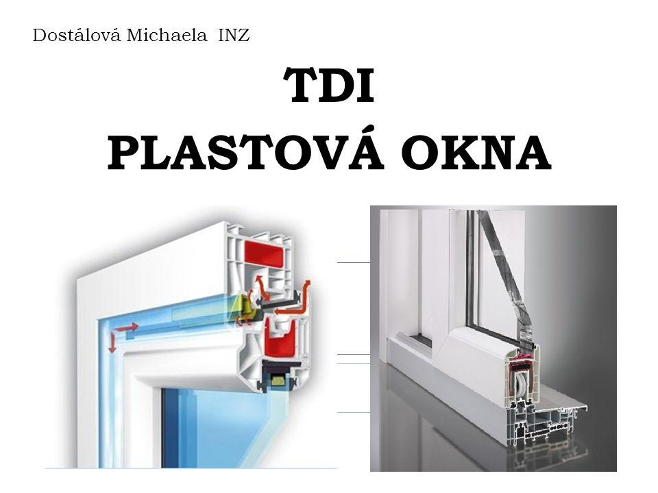 TDI Dostálová Michaela INZ PLASTOVÁ OKNA