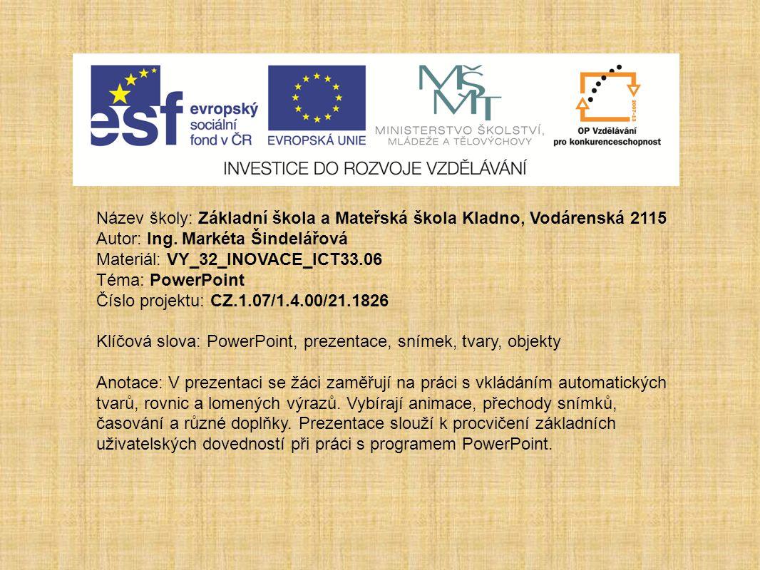 VY_32_INOVACE_ICT33.06 Úkoly Vytvoř prezentaci, do které budeš vkládat obrázky světových památek zapsaných v UNESCO.