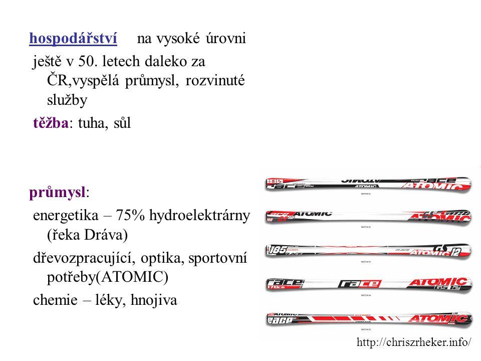 hospodářství na vysoké úrovni ještě v 50. letech daleko za ČR,vyspělá průmysl, rozvinuté služby těžba: tuha, sůl průmysl: energetika – 75% hydroelektr