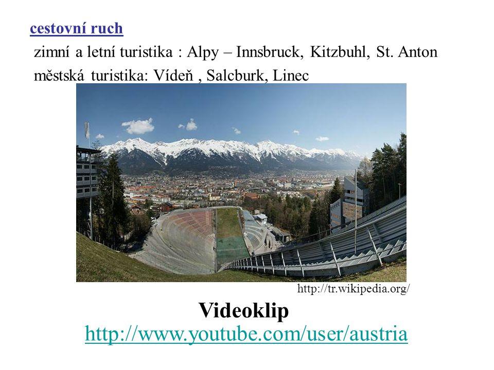 cestovní ruch zimní a letní turistika : Alpy – Innsbruck, Kitzbuhl, St. Anton městská turistika: Vídeň, Salcburk, Linec http://www.youtube.com/user/au