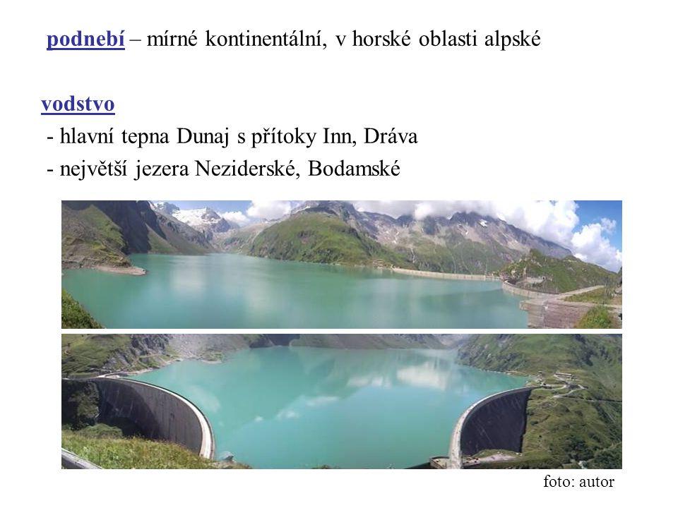podnebí – mírné kontinentální, v horské oblasti alpské vodstvo - hlavní tepna Dunaj s přítoky Inn, Dráva - největší jezera Neziderské, Bodamské foto: