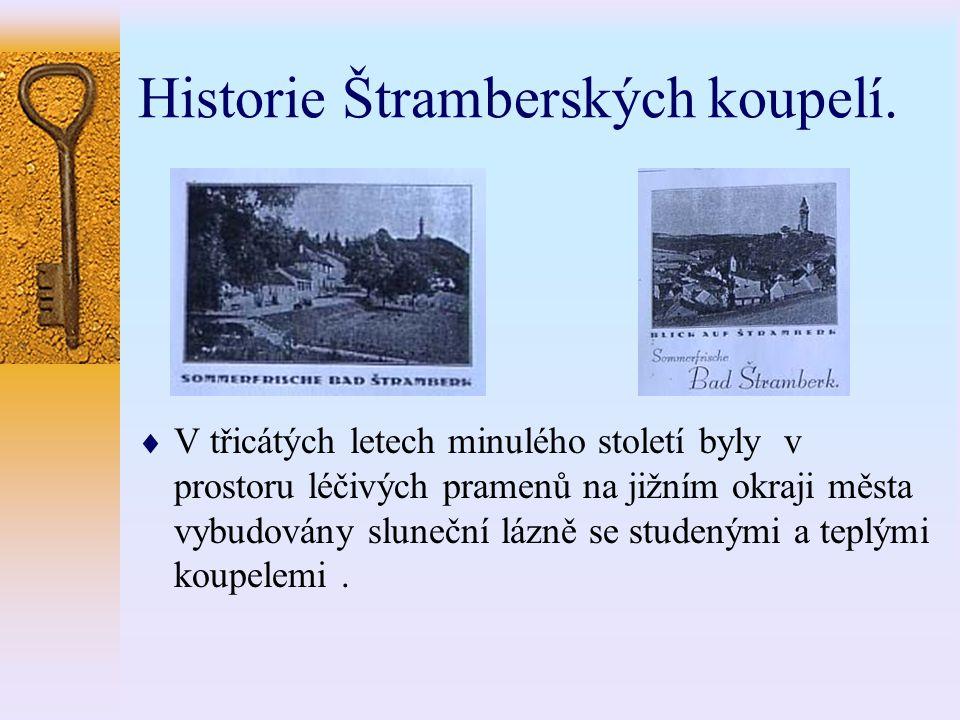 Historie Štramberských koupelí.  V třicátých letech minulého století byly v prostoru léčivých pramenů na jižním okraji města vybudovány sluneční lázn