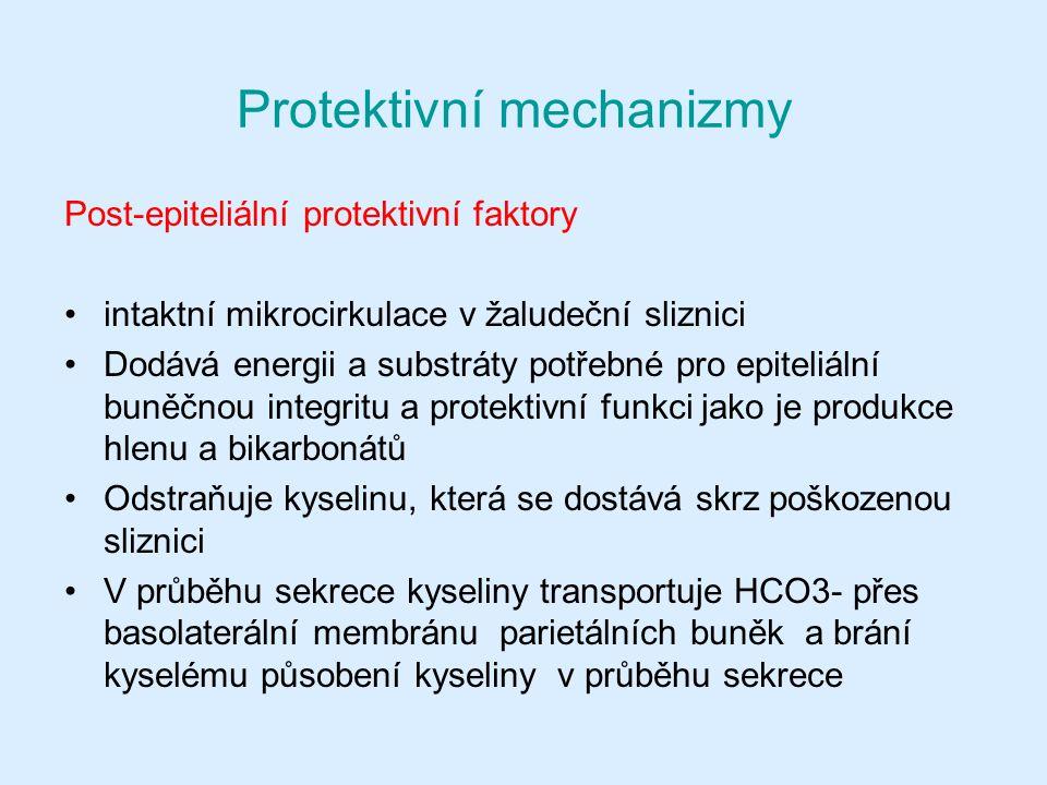 Protektivní mechanizmy Post-epiteliální protektivní faktory intaktní mikrocirkulace v žaludeční sliznici Dodává energii a substráty potřebné pro epiteliální buněčnou integritu a protektivní funkci jako je produkce hlenu a bikarbonátů Odstraňuje kyselinu, která se dostává skrz poškozenou sliznici V průběhu sekrece kyseliny transportuje HCO3- přes basolaterální membránu parietálních buněk a brání kyselému působení kyseliny v průběhu sekrece