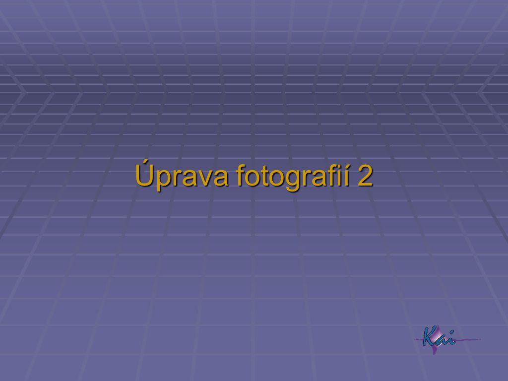 Úprava fotografií 2
