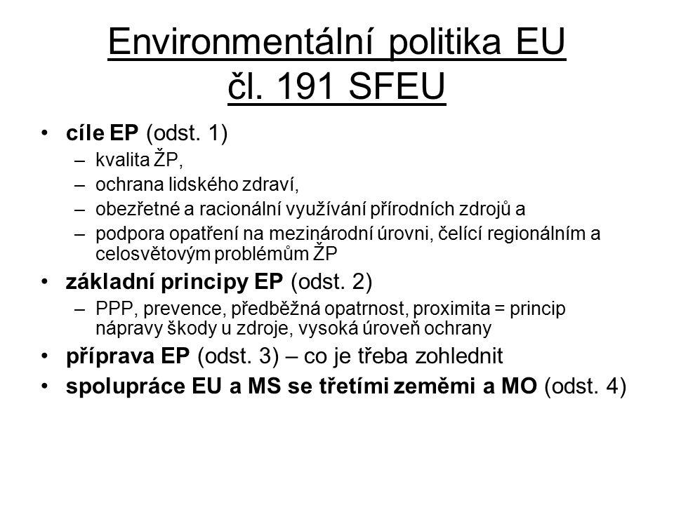 Environmentální politika EU čl. 191 SFEU cíle EP (odst.