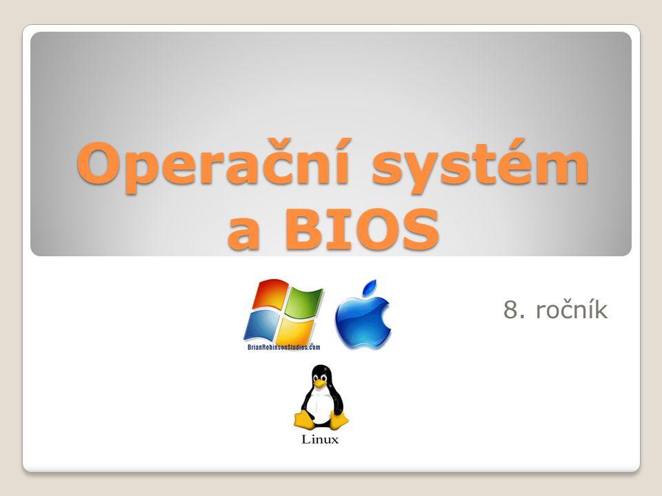 Operační systém a BIOS 8. ročník