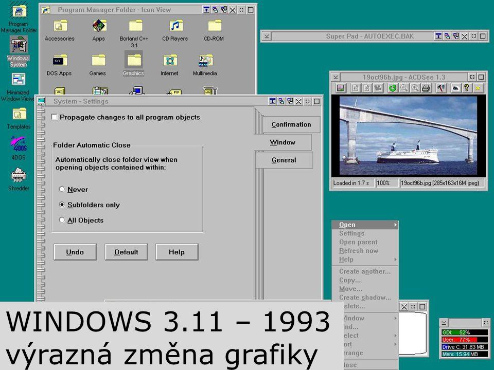 WINDOWS 3.11 – 1993 výrazná změna grafiky