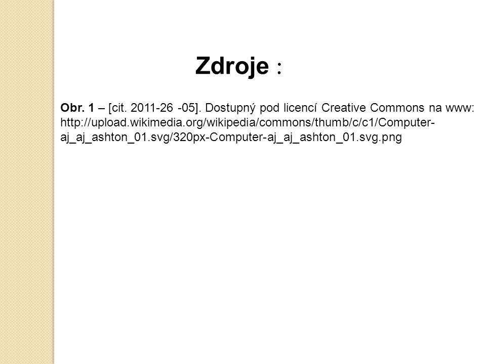 Zdroje : Obr. 1 – [cit. 2011-26 -05].