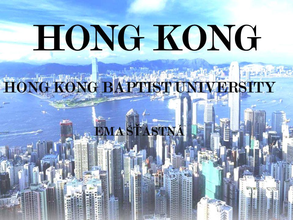 HONG KONG HONG KONG BAPTIST UNIVERSITY EMA Š Ť ASTNÁ