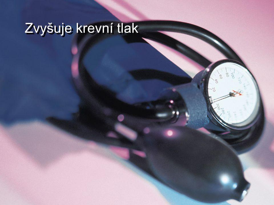 Zvyšuje krevní tlak