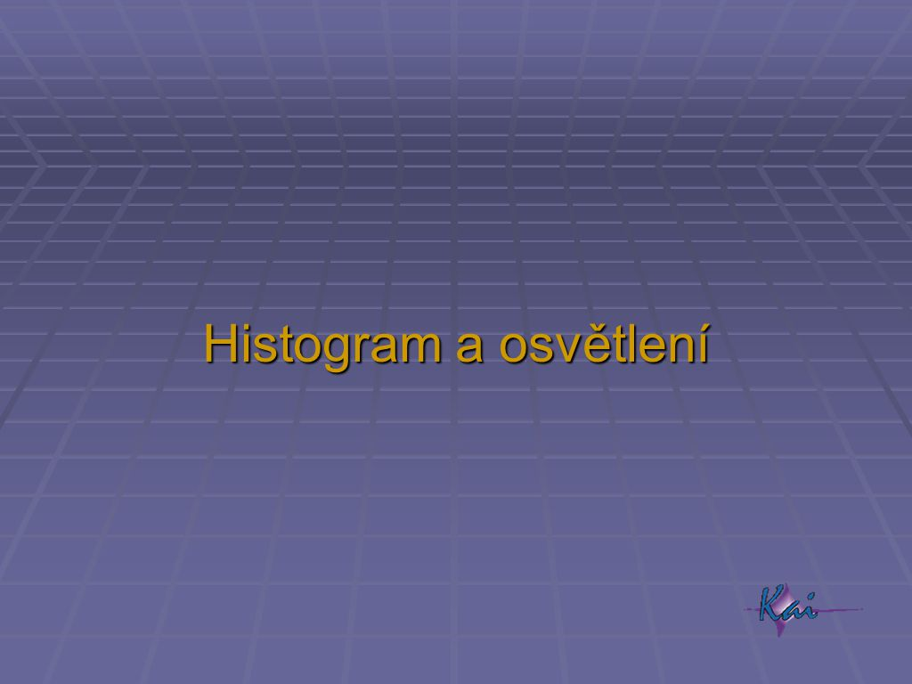 Histogram a osvětlení