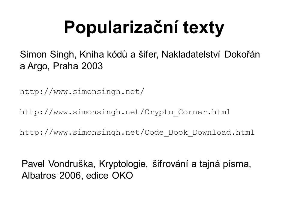 Struktura přirozeného jazyka Pro řešení jednoduché záměny byla pro každý jazyk a typ textů zpracována řada statistických údajů – frekvence znaků, frekvence dvojic po sobě jdoucích znaků (bigramů), frekvence trigramů.