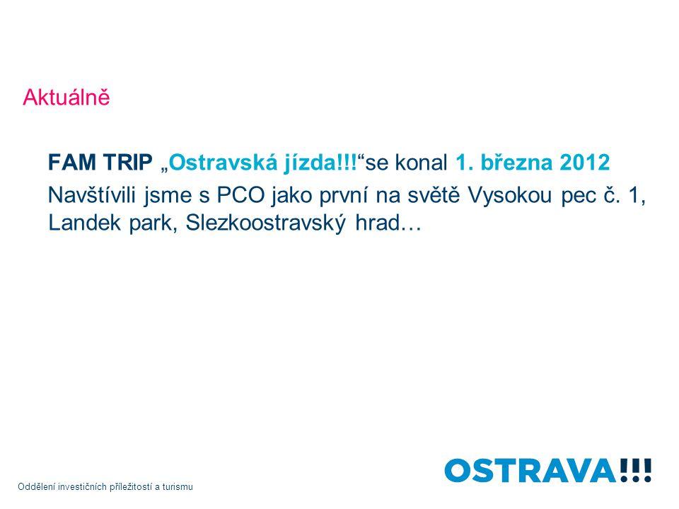 """Aktuálně FAM TRIP """"Ostravská jízda!!! se konal 1. března 2012."""