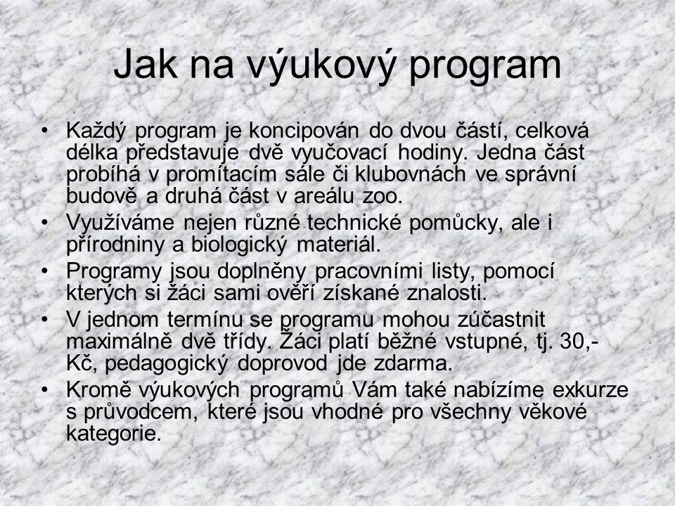 Jak na výukový program Každý program je koncipován do dvou částí, celková délka představuje dvě vyučovací hodiny. Jedna část probíhá v promítacím sále