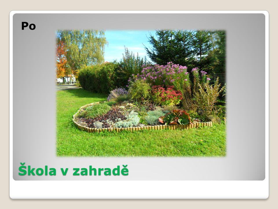 Škola v zahradě Po