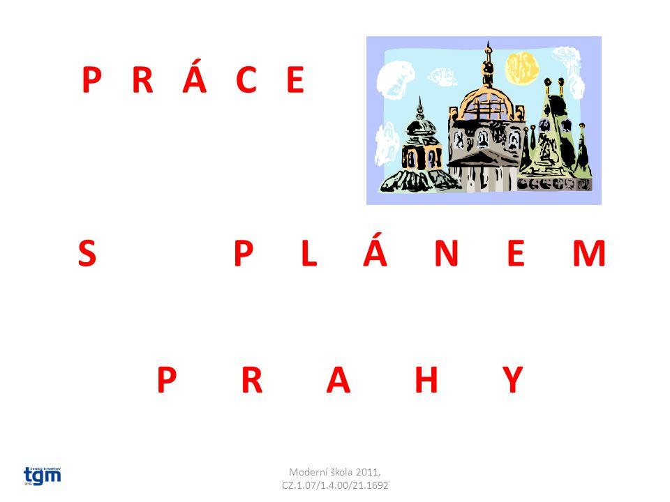 PRÁCE SPLÁNEM PRAHY