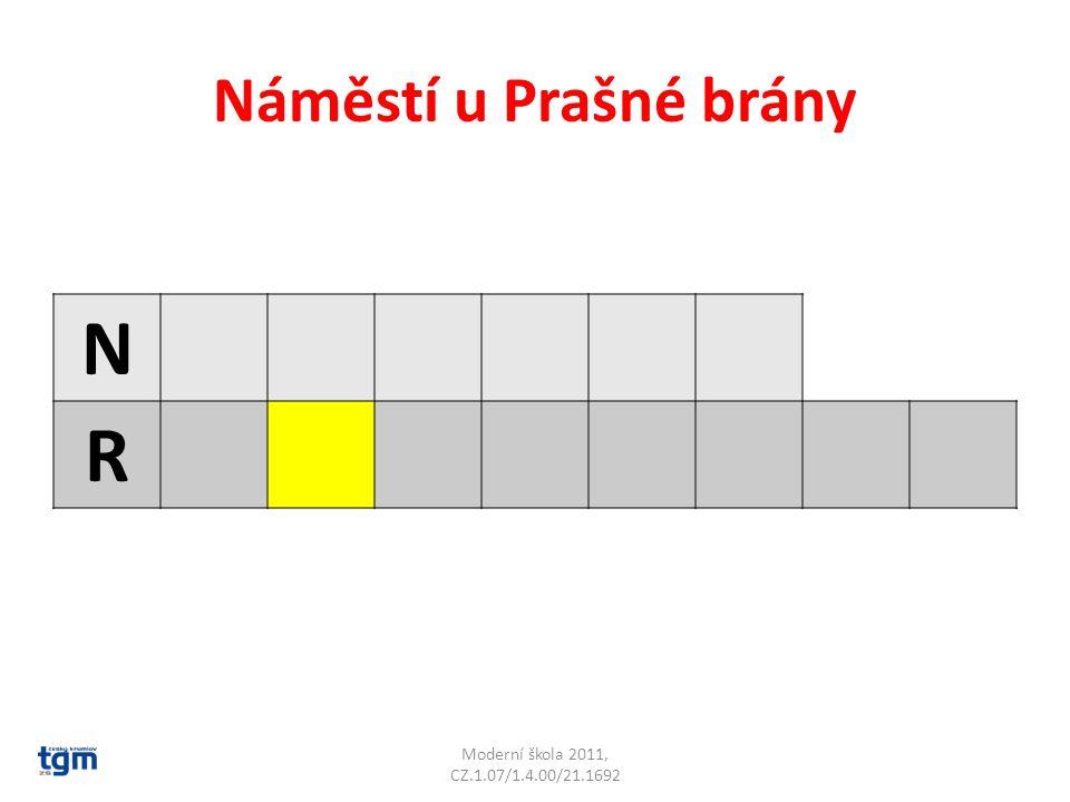 Náměstí u Prašné brány N R Moderní škola 2011, CZ.1.07/1.4.00/21.1692