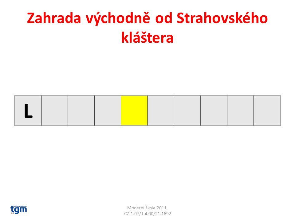 Zahrada východně od Strahovského kláštera L Moderní škola 2011, CZ.1.07/1.4.00/21.1692
