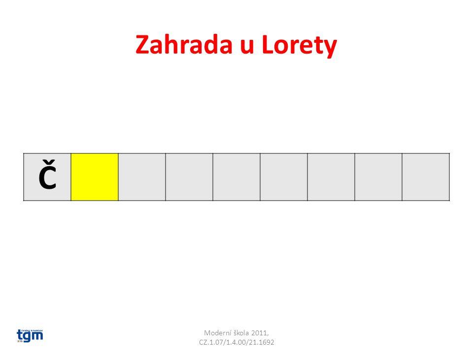 Zahrada u Lorety Č Moderní škola 2011, CZ.1.07/1.4.00/21.1692