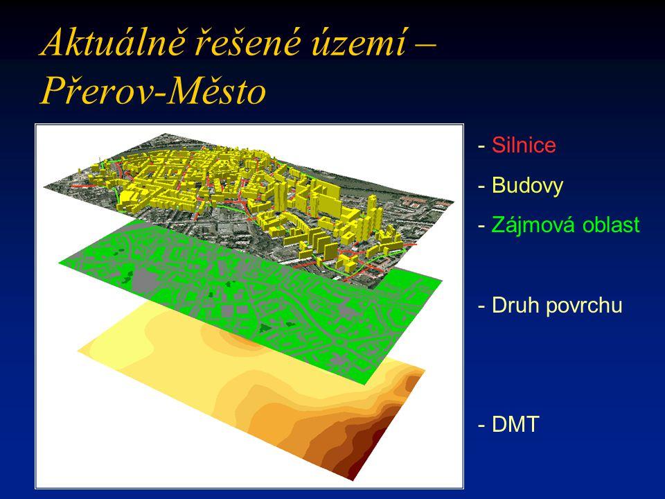 - Silnice - Budovy - Zájmová oblast - Druh povrchu - DMT