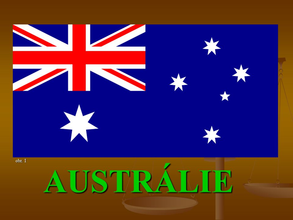 SEZNAM POUŽITÝCH ODKAZŮ Obr.1 - http://commons.wikimedia.org/wiki/File:Flag_of_Australia.svg Obr.