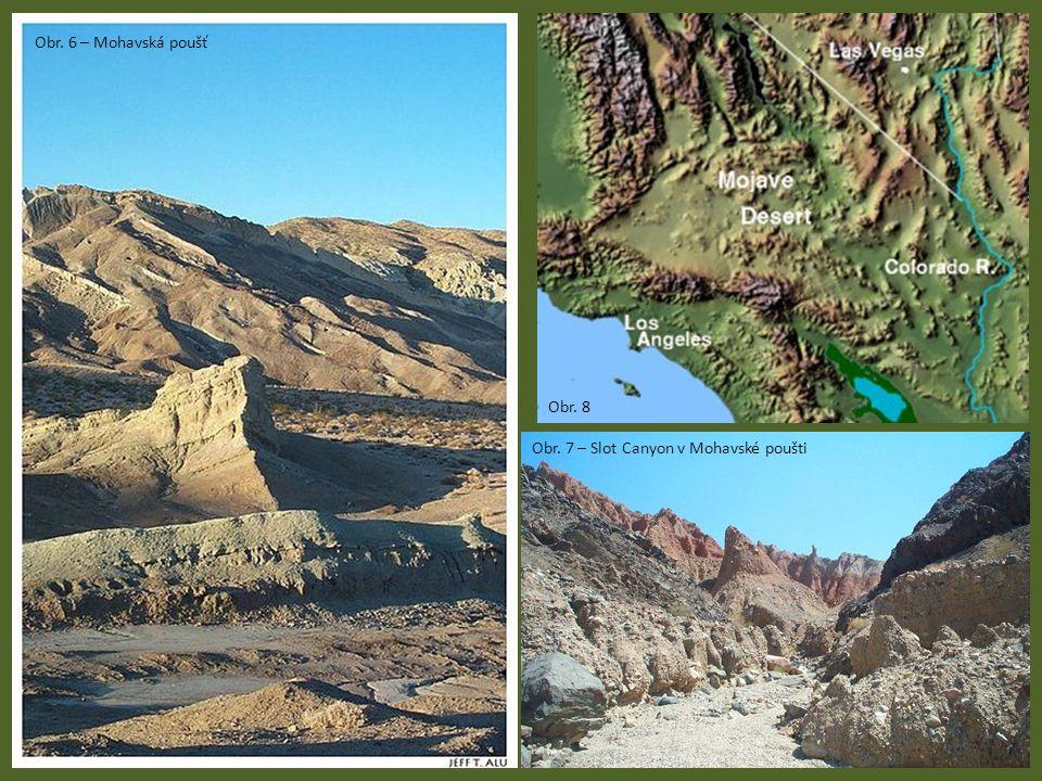 Obr. 6 – Mohavská poušť Obr. 7 – Slot Canyon v Mohavské poušti Obr. 8