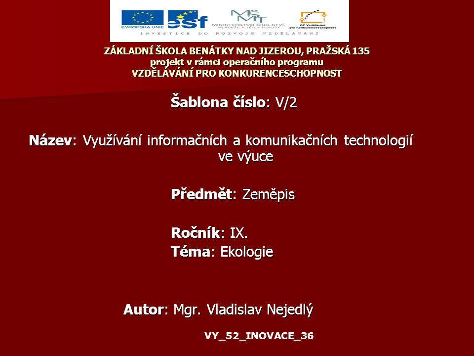 Anotace: PowerPointová prezentace - Krajina Klíčová slova: Krajina, přírodní krajina, změny v krajině 05.02.36