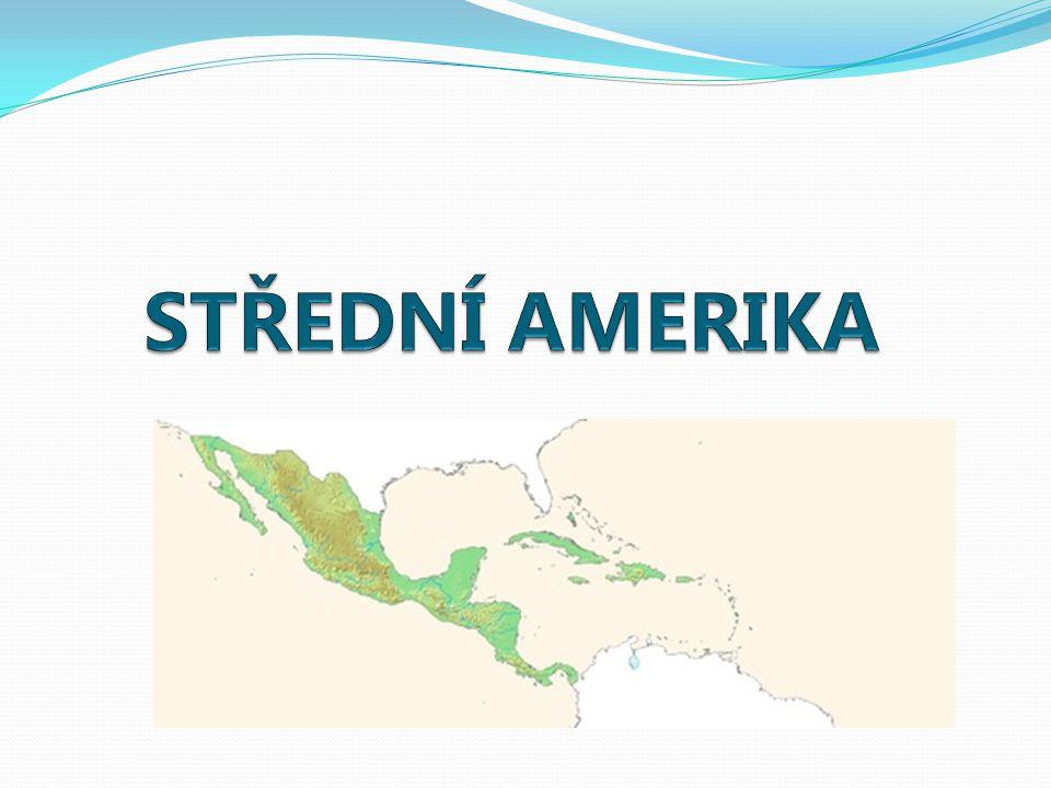 Poloha a rozloha Střední Ameriky Střední Amerika se nachází mezi Severní a Jižní Amerikou, je to území jednak pevninské, tak ostrovní.