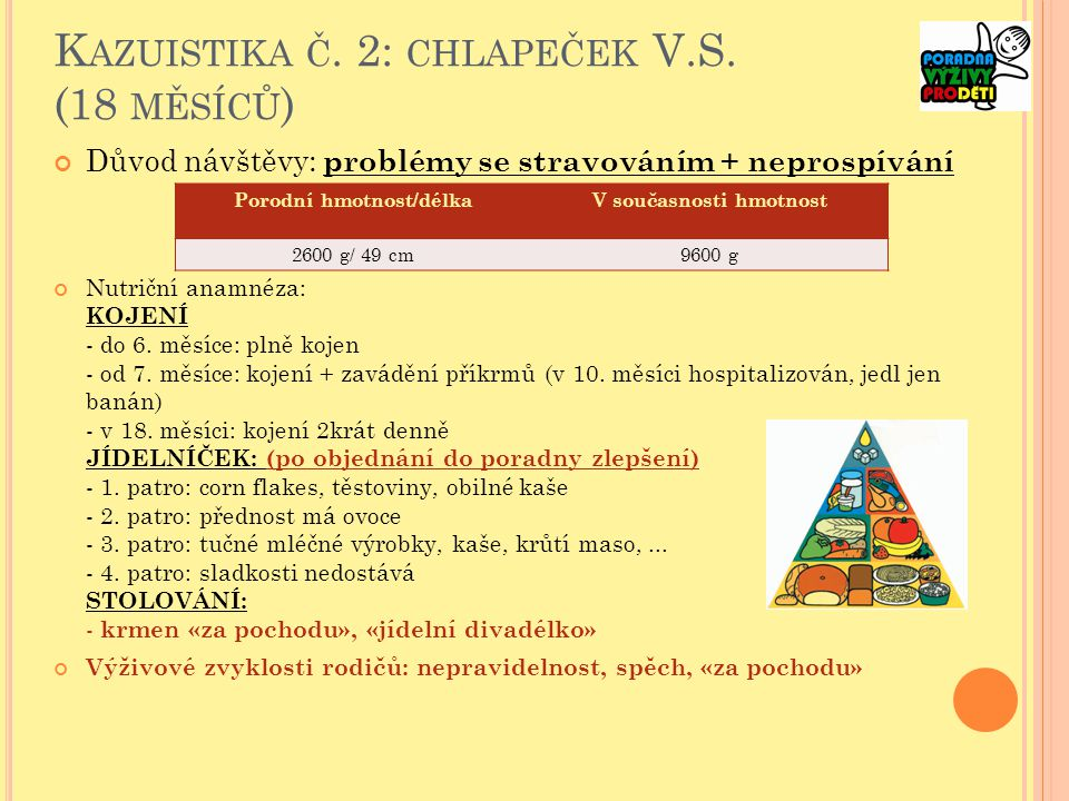 K AZUISTIKA Č.2: CHLAPEČEK V.S.