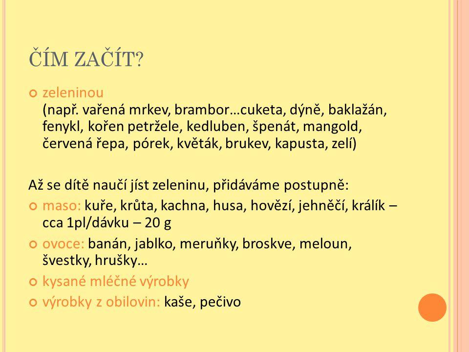 ČÍM ZAČÍT.zeleninou (např.