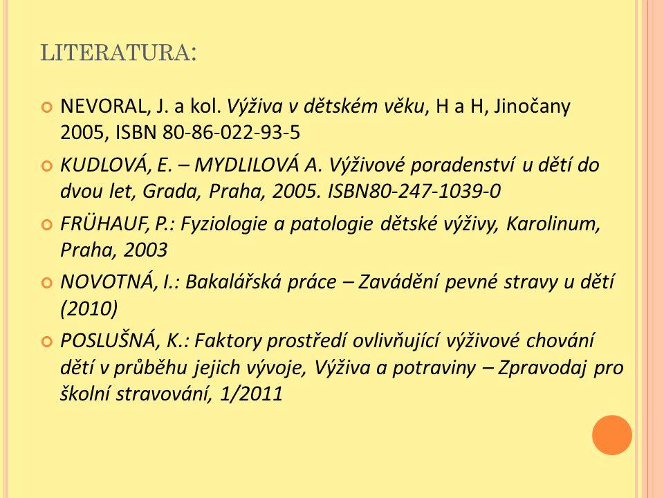 LITERATURA : NEVORAL, J.a kol.