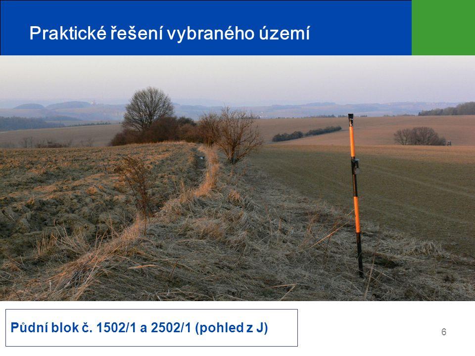 6 Praktické řešení vybraného území Půdní blok č. 1502/1 a 2502/1 (pohled z J)