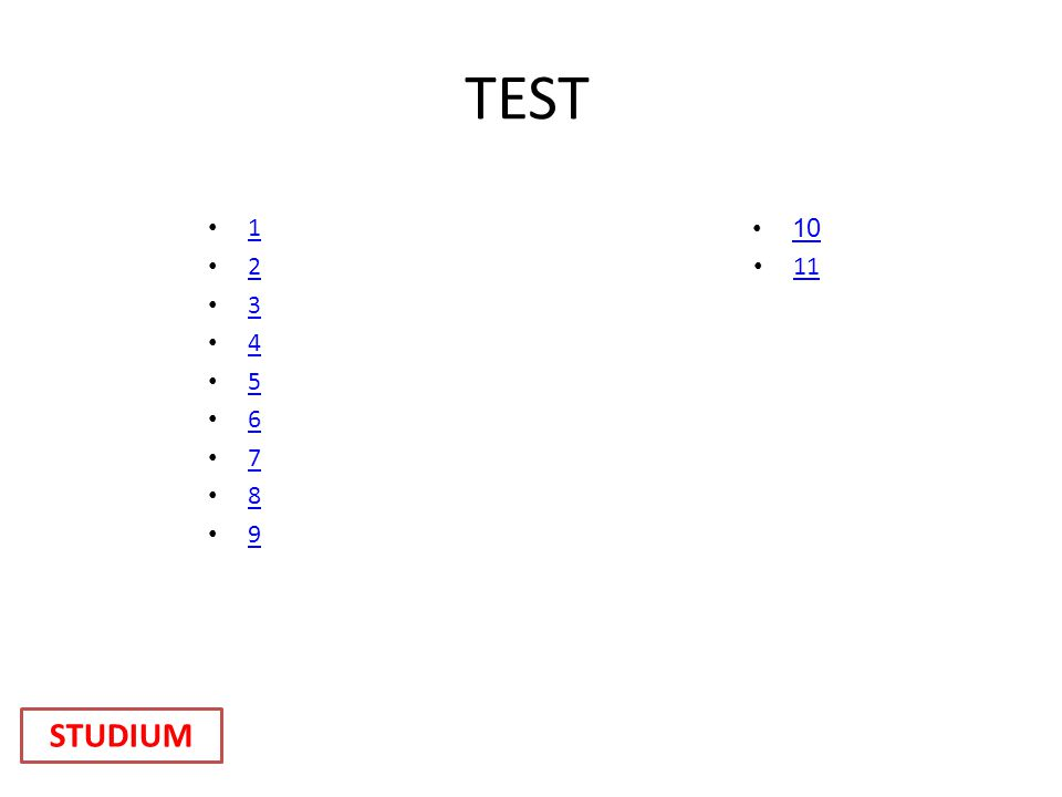 TEST 1 2 3 4 5 6 7 8 9 10 11 STUDIUM
