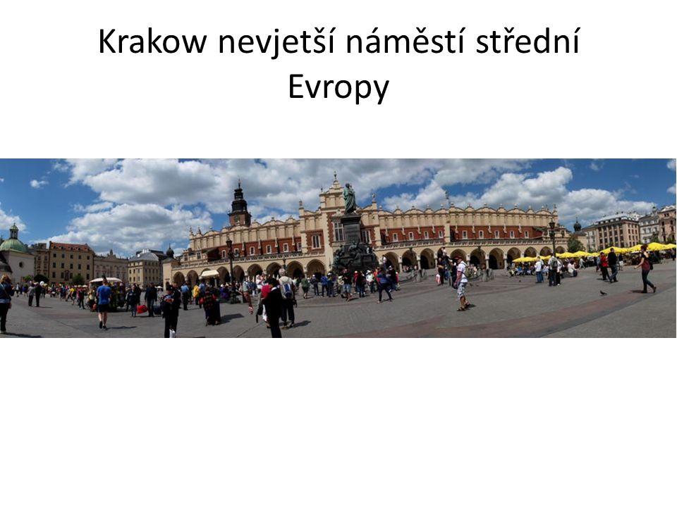 Krakow nevjetší náměstí střední Evropy