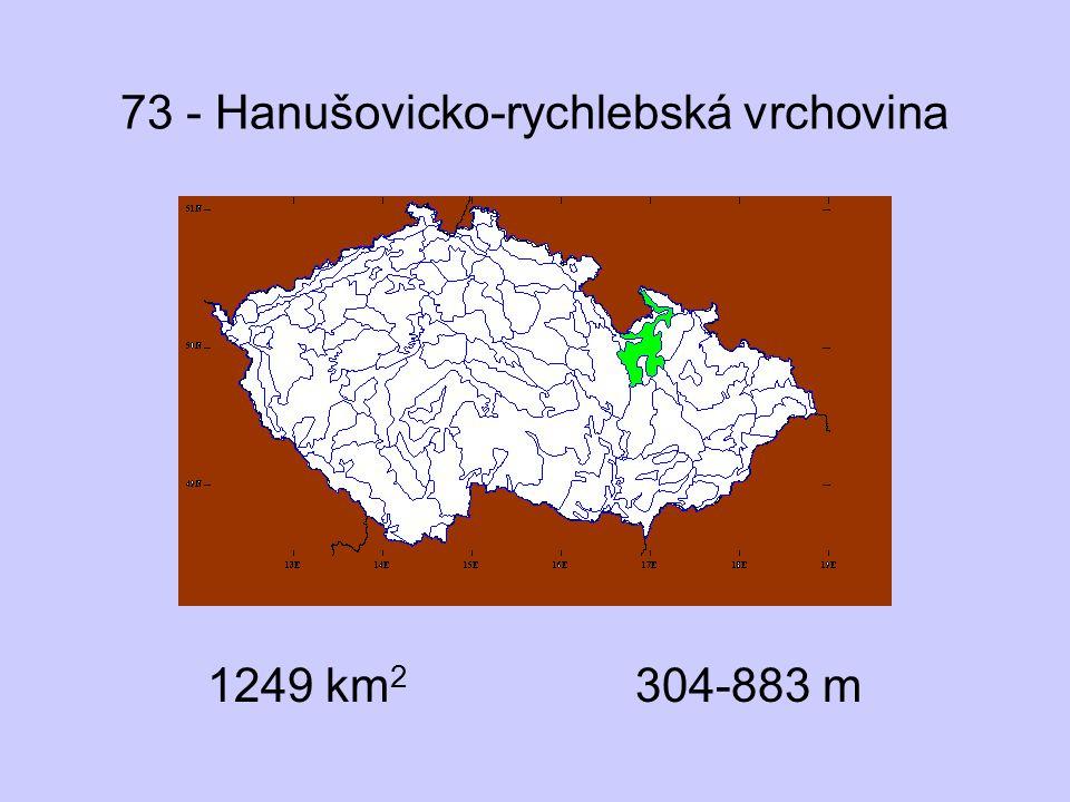 73 - Hanušovicko-rychlebská vrchovina 1249 km 2 304-883 m