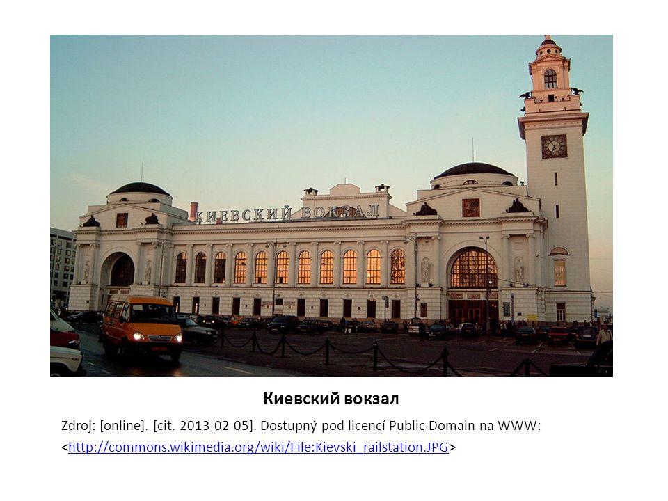 Киевский вокзал Zdroj: [online]. [cit. 2013-02-05]. Dostupný pod licencí Public Domain na WWW: http://commons.wikimedia.org/wiki/File:Kievski_railstat