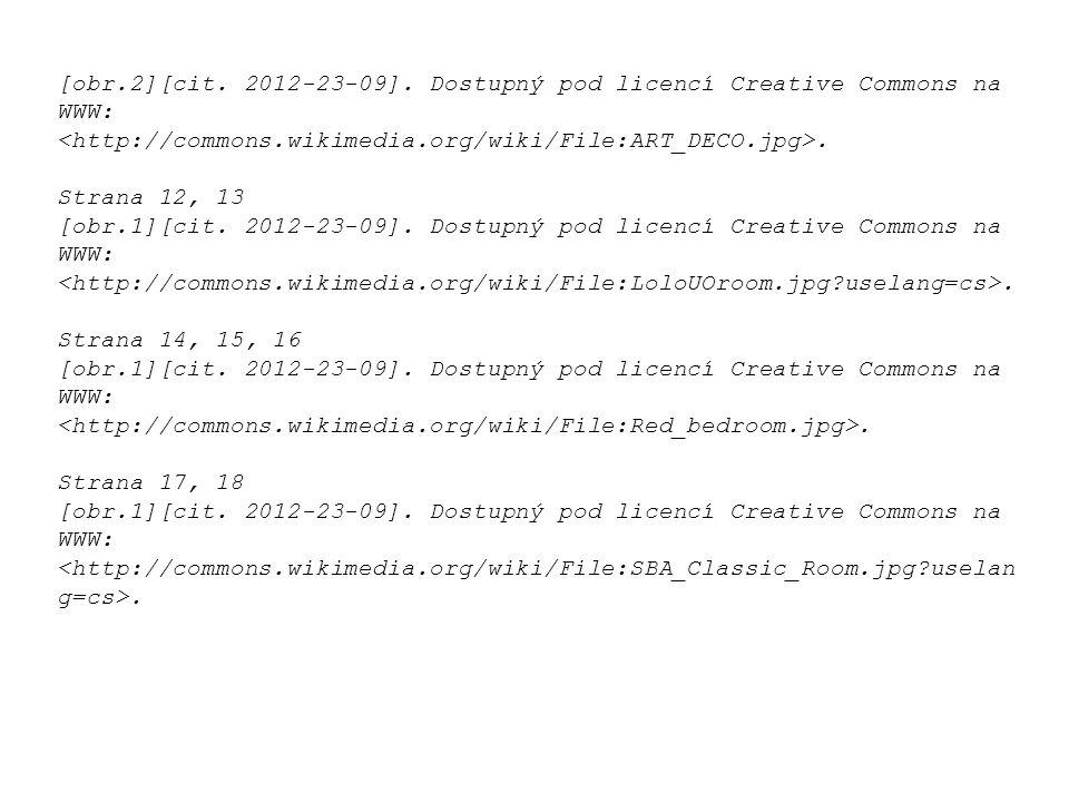 [obr.2][cit. 2012-23-09]. Dostupný pod licencí Creative Commons na WWW:. Strana 12, 13 [obr.1][cit. 2012-23-09]. Dostupný pod licencí Creative Commons