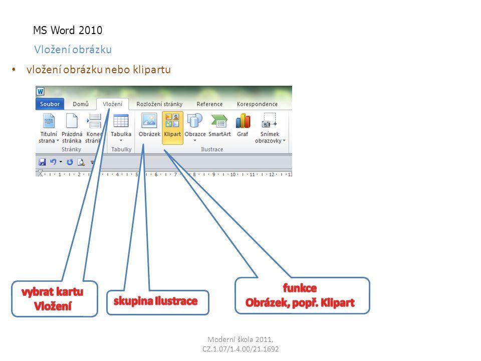 MS Word 2010 Vložení obrázku vložení obrázku nebo klipartu