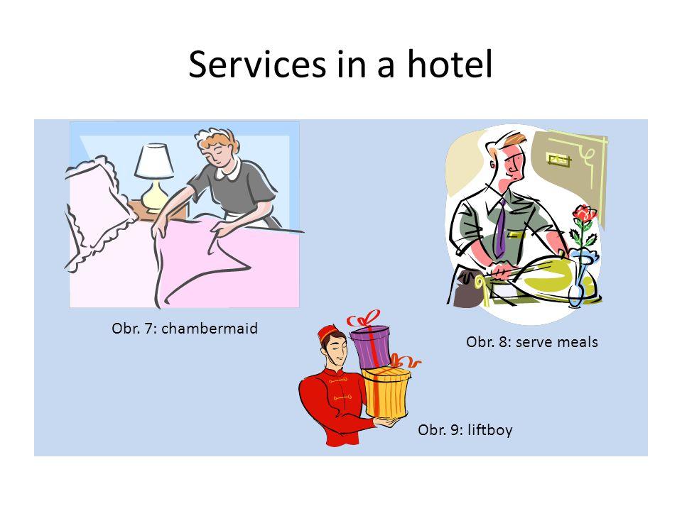 Kinds of accommodation Obr. 10: twin room Obr. 12: single room Obr. 11: double room