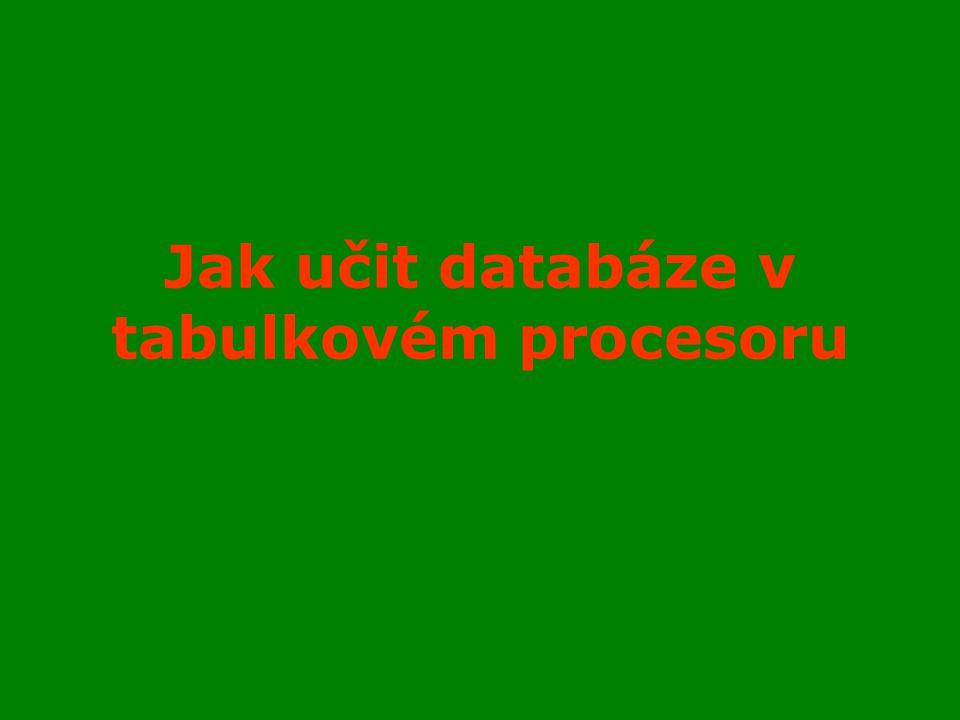 Jak učit databáze v tabulkovém procesoru