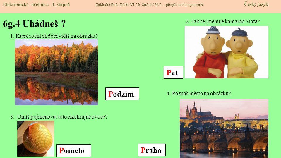 6g.5 Procvičení.Spojuj slabiky s obrázky. Elektronická učebnice - I.
