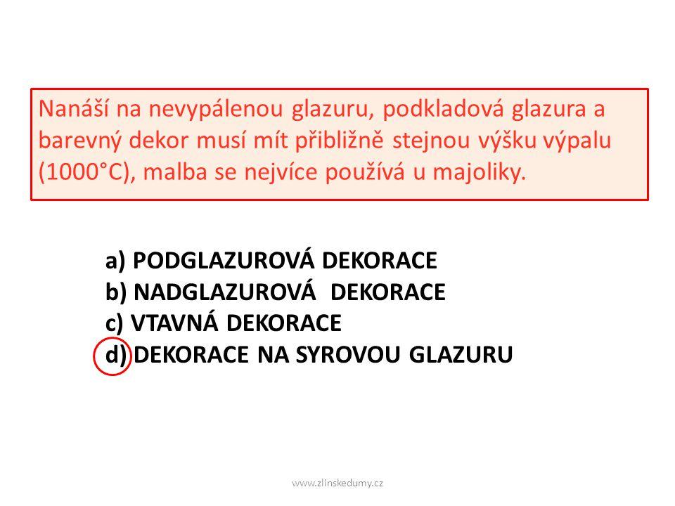 www.zlinskedumy.cz Nanáší na nevypálenou glazuru, podkladová glazura a barevný dekor musí mít přibližně stejnou výšku výpalu (1000°C), malba se nejvíce používá u majoliky.