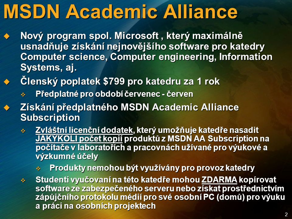2 MSDN Academic Alliance  Nový program spol.